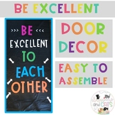 Be Excellent back to school bulletin board or door decor