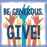 Be Generous. Give. POSTER