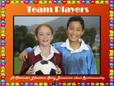 Team Players: A Character Education Story Conflict Resolution Sportsmanship