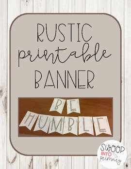 Be Humble Rustic Banner