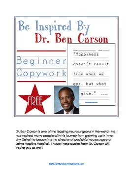 Be Inspired By Dr. Ben Carson - Beginner Copywork