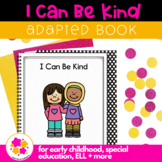 Be Kind: Adapted Book for Students with Autism & Special Needs