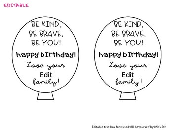 Be Kind, Be Brave, Be You Birthday Balloons