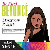 Be Kind Beyoncé | Classroom Visual