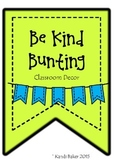 Be Kind Bunting