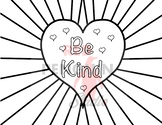 Valentines Day - Be Kind Heart Coloring / Colouring Page