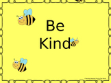 Be Kind Powerpoint Slide Show - Help Stop bullying with Kindness