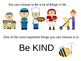 Be Kind   Kindness Powerpoint Presentation