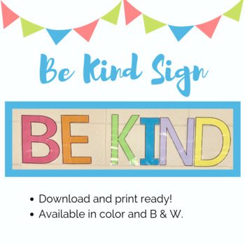 Be Kind Letters/Sign (Classroom Decorations)