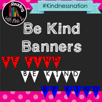 Be Kind Pennant Banner Bunting