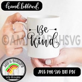 Be Kind SVG Design