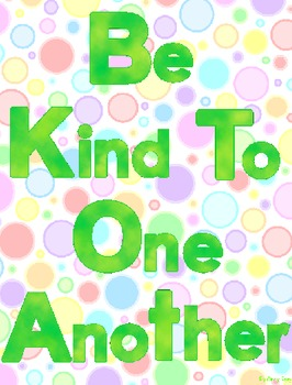 Be Kind To One Another Poster