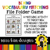 Be Kind Vocabulary Matching Folder Game Students with Special Needs