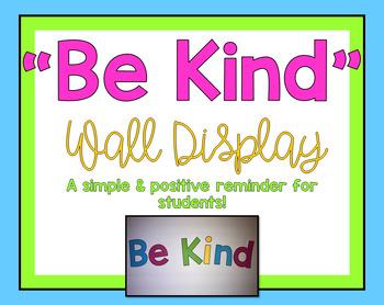 Be Kind Wall Display Freebie