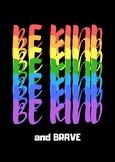 Be Kind and Brave Classroom Poster