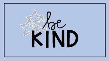 Be Kind, poster for the classroom.