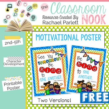 """FREEBIE: """"Be Kind to One Another"""" {Poster}"""