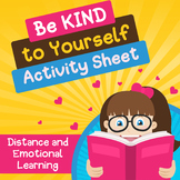 Be Kind to Yourself Activity Sheet  Social Emotional Learn