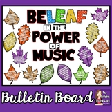 Be Leaf in the Power of Music Bulletin Board