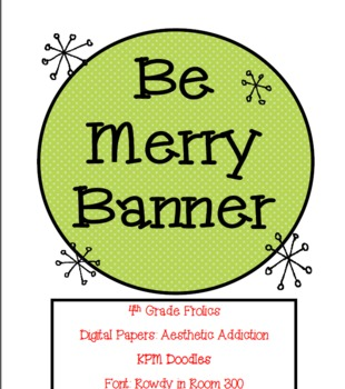 """""""Be Merry"""" Banner"""
