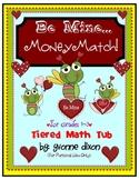 Be Mine Money Match Tiered Math Tub