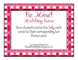 Be Mine! Tally and 10 Frames Matching Game