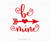 Be Mine Valentines Day Svg Saying