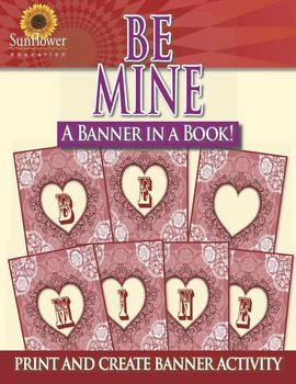 BE MINE Banner—A Banner in a Book!