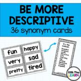 Be More Descriptive! Synonym Cards