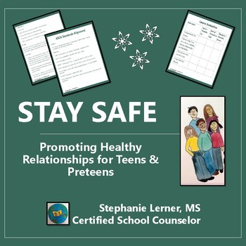 Stay Safe: Promoting Healthy Relationships Lesson for Teens/Preteens
