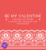 Be My Valentine! - An Adobe Review