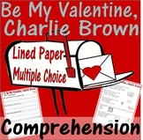 Be My Valentine, Charlie Brown : Reading Comprehension Multiple Choice Questions
