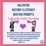 Valentine History & Literacy Writing Prompts (Grades 4-8)