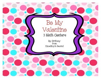 Be My Valentine Math Centers (Freebie)