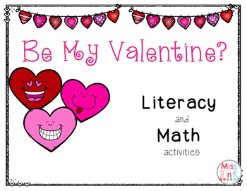 Be My Valentine:  Math and Literacy Activities