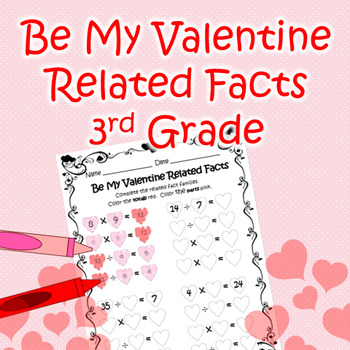 Be My Valentine Related Facts - 3rd grade