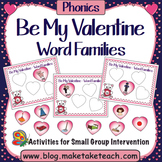 Word Families - Be My Valentine