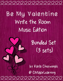 Be My Valentine Write the Room Music Edition Bundle (3 sets)