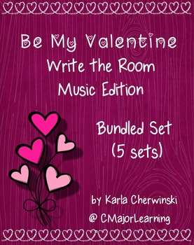 Be My Valentine Write the Room Music Edition Bundled Set (5 sets)