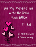 Be My Valentine Write the Room Music Edition ta ti-ti Set