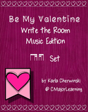 Be My Valentine Write the Room Music Edition ti-tika/tika-ti Set