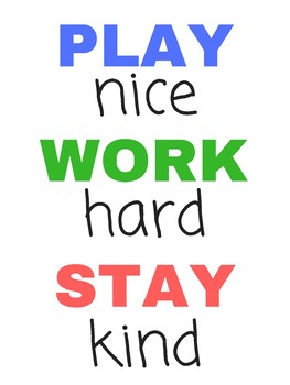 Be Nice Play Hard Stay Kind Poster