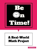 Be On Time! - Math Project