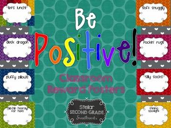 Be Positive!  Classroom Reward Posters