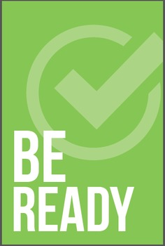 Be Ready, Responsible, & Respectful Posters
