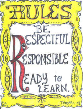 Be Respectful, Responsible and Ready to Learn