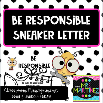 Be Responsible Sneaker Letter