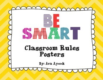 Be SMART Classroom Rules Posters