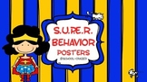Be S.U.P.E.R. Posters/Super Behavior Think-Pair-Share