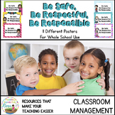 Be Safe, Be Respectful, Be Responsible Classroom Posters
